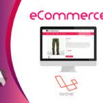 Ecommerce - Sistema de comercio electrónico en Laravel